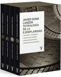 tetralogia-de-la-ejemplaridad-Javier-Goma